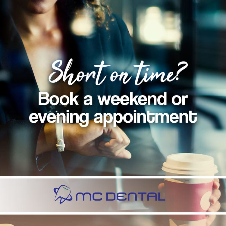 Evening and weekend dental appointments available