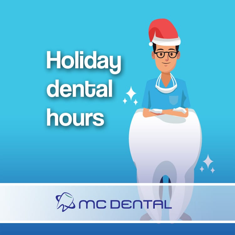 Holiday dental hours