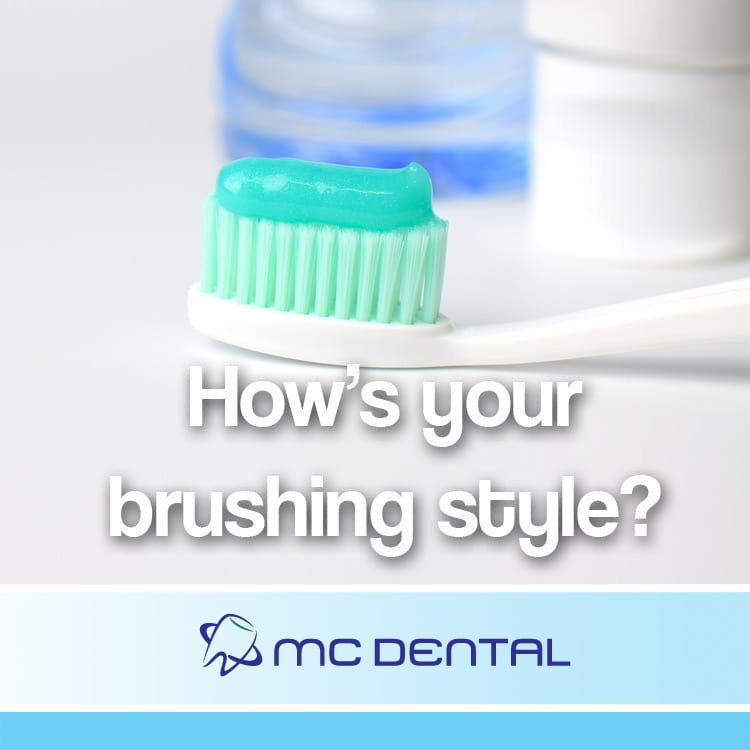 How's your brushing style?